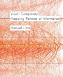img - for Visual Complexity Mapping Patterns of Information by Lima, Manuel [Princeton Architectural Press,2011] (Hardcover) book / textbook / text book