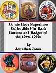 Comic Book Superhero Collectible Pin-...