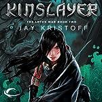 Kinslayer: The Lotus War, Book Two | Jay Kristoff