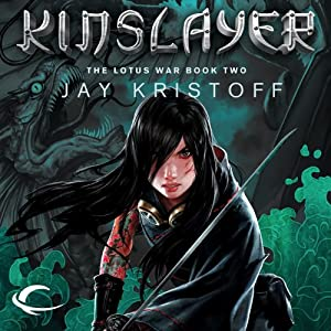 Kinslayer: The Lotus War, Book Two | [Jay Kristoff]