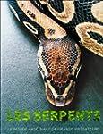 Les serpents : Le monde fascinant de...