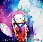 アクエリオンEVOL ボーカルアルバム 「LOVE@New Dimension」