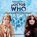 Doctor Who - The Land of the Dead Audiobook by Stephen Cole Narrated by Peter Davison, Sarah Sutton