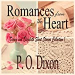Romances from the Heart: Darcy and Elizabeth Short Stories, Collection 1 | P. O. Dixon