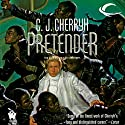 Pretender: Foreigner Sequence 3, Book 2 Audiobook by C. J. Cherryh Narrated by Daniel May