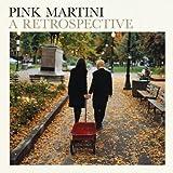 Pink Martini: A Retrospective