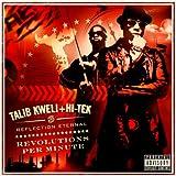 Talib Kweli + Hi-tek are Reflection Eternal / Revolutions Per Minute