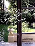 img - for The Secret Gardens of Paris book / textbook / text book