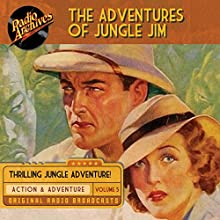 The Adventures of Jungle Jim, Volume 5 Radio/TV Program by Gene Stafford Narrated by  full cast