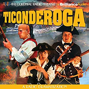 Ticonderoga: A Radio Dramatization | [Jerry Robbins]