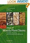 Atlas of Woody Plant Stems: Evolution...