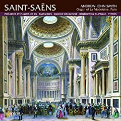 Organ Works-Preludes & Fugues Fantaisies Marche Re
