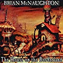 The House Across the Way (       UNABRIDGED) by Brian McNaughton Narrated by Sean Crisden