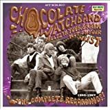 Melts In Your Brain...Not On Your Wrist - The Complete Recordings ~ The Chocolate Watchband