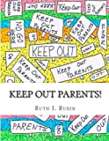 img - for Keep Out Parents! book / textbook / text book