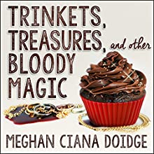 Trinkets, Treasures, and Other Bloody Magic: Dowser Series #2 | Livre audio Auteur(s) : Meghan Ciana Doidge Narrateur(s) : Caitlin Davies