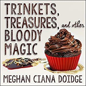 Trinkets, Treasures, and Other Bloody Magic Audiobook