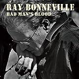 echange, troc Ray Bonneville - Bad Mans Blood