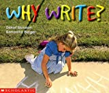 Why Write (0439046068) by Moreton, Daniel