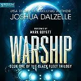 Warship: Black Fleet Trilogy, Book 1 (Unabridged)