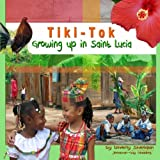 img - for Tiki Tok: Growing up in Saint Lucia book / textbook / text book