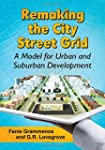 Remaking the City Street Grid: A Mode...