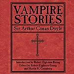 Vampire Stories   Sir Arthur Conan Doyle,Martin H. Greenberg,Robert Eighteen-Bisang