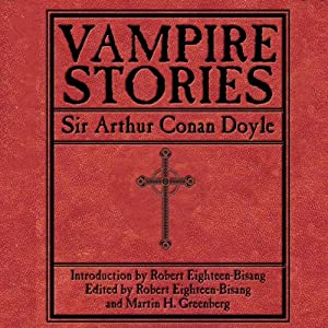 Vampire Stories | [Sir Arthur Conan Doyle, Martin H. Greenberg, Robert Eighteen-Bisang]