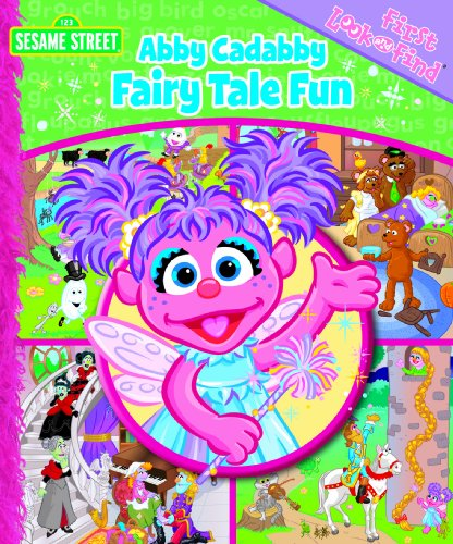 First Look and Find: Abby Cadabby Fairy Tale Fun