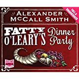 Fatty O'Leary's Dinner Party (Unabridged Audiobook)