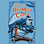 The Case of the 'Hail Mary' Celeste: The Case Files of Jack Wenlock, Railway Detective | Malcolm Pryce