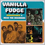 Renaissance + Near The Beginning by Vanilla Fudge (2008-05-06)