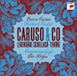 Caruso & Co: Legend�re Schellack-Ten�re