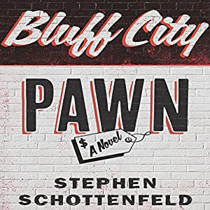 Bluff City Pawn Audiobook