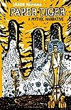 Paper Tiger: A Mythic Narrative