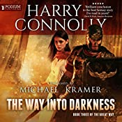 The Way into Darkness: The Great Way, Book 3 | Harry Connolly