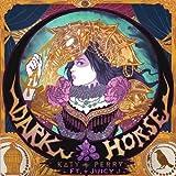 ケイティ・ペリー Dark_Horse