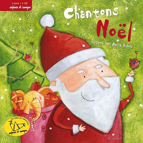 Chantons Noel - Chantons Noel