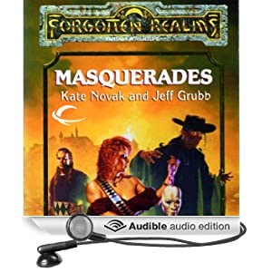 Masquerades: Forgotten Realms: The Harpers, Book 10 by Kate Novak,&#32;Jeff Grubb and Marty Moran