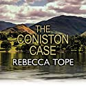 The Coniston Case Audiobook by Rebecca Tope Narrated by Julia Franklin
