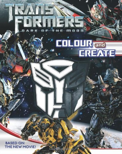 Colour and Create (Transformers Dark of the Moon) PDF