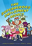 img - for The Superheroes Employment Agency book / textbook / text book