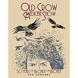 50 Years of Blonde on Blonde The Concert [Blu-ray]