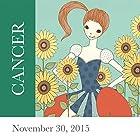 Cancer: November 30, 2015  von Tali Edut, Ophira Edut Gesprochen von: Lesa Wilson