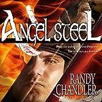 Angel Steel   Randy Chandler