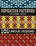 img - for Repeating Patterns Coloring Book: 101 Unique Designs book / textbook / text book