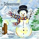 Kinderbücher: Der Schneemann (Illustrierte Kinderbuch Bilderbuch 2)