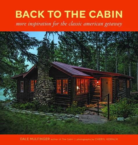 Back to the Cabin: More Inspiration for the Classic