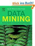 Data Mining. Practical Machine Learning Tools and Techniques (Morgan Kaufmann Series in Data Management Systems)