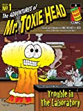 img - for The Adventures of Mr. Toxie Head #1 book / textbook / text book